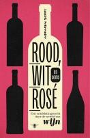 Rood, wit en soms rosé cover